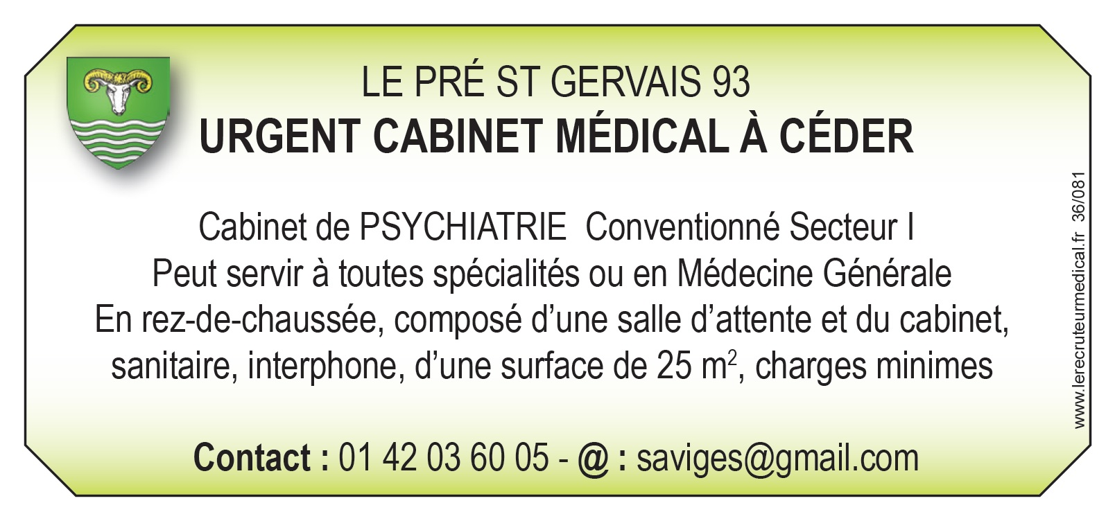 cession cabinet medical de psychiatrie toutes specialites le recruteur m dical. Black Bedroom Furniture Sets. Home Design Ideas